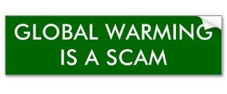 GLOBAL WARMING IS A SCAM bumpersticker